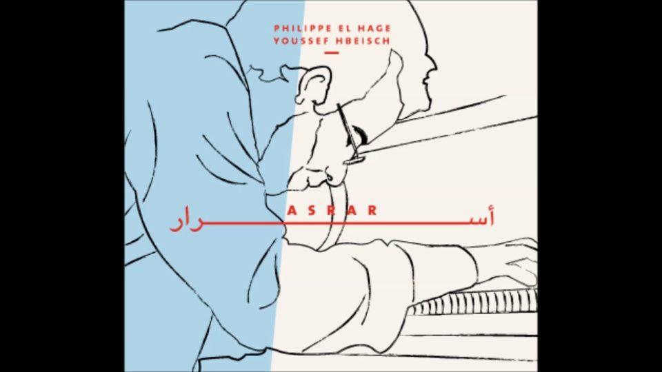 Philippe El Hage – Asrar LP
